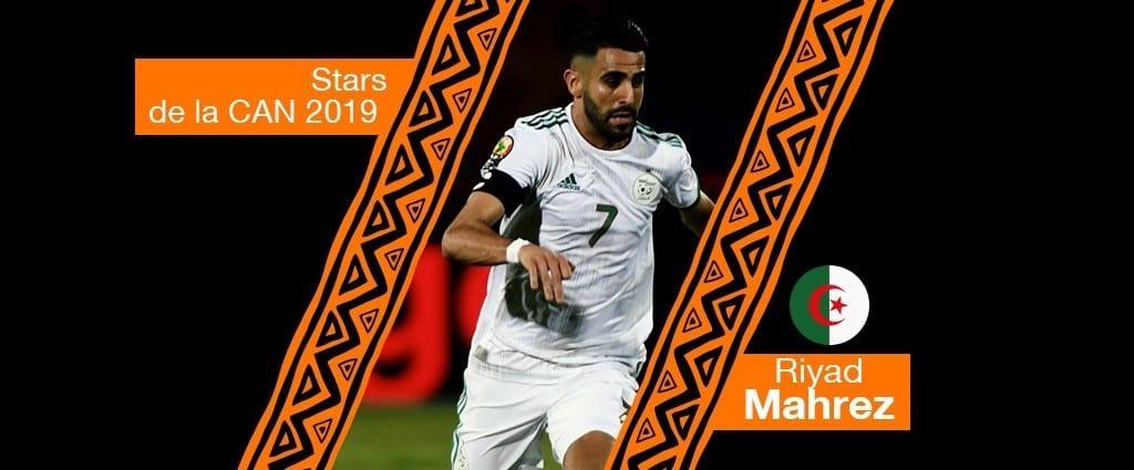 Stars de la CAN 2019 : Riyad Mahrez – Algérie