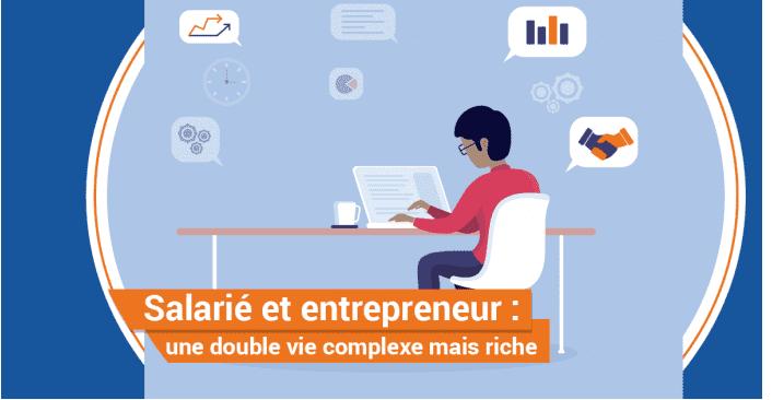 Salarié et entrepreneur : une double vie complexe mais riche !