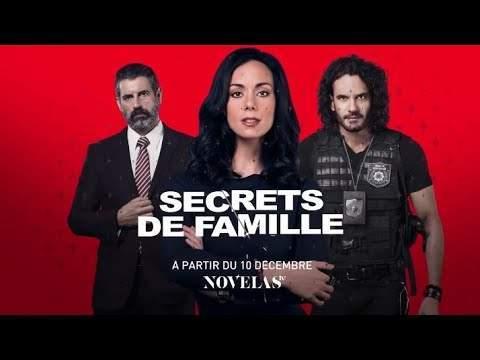 NovelasTv: Secrets de la famille à partir du 10 Décembre