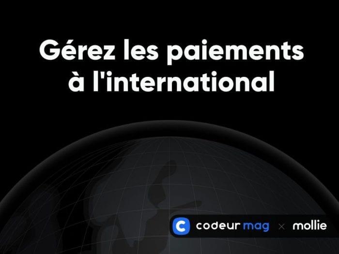 E-commerce : 5 conseils pour gérer les paiements à l'international