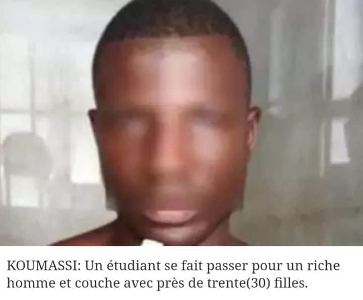 Koumassi: Étudiant, il se fait passer pour riche et couche avec plus de 30 filles.