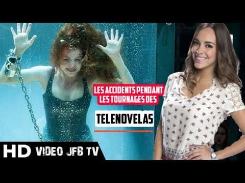 Les Accidents Pendant les Tournages des Telenovelas