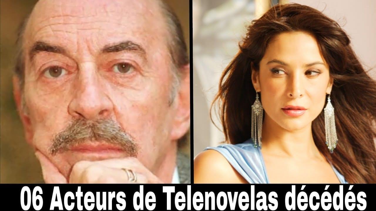 06 Acteurs De Telenovelas Mort
