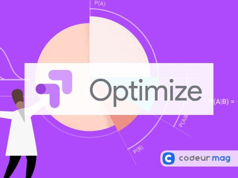 Google Optimize : augmenter ses conversions avec de l'A/B testing