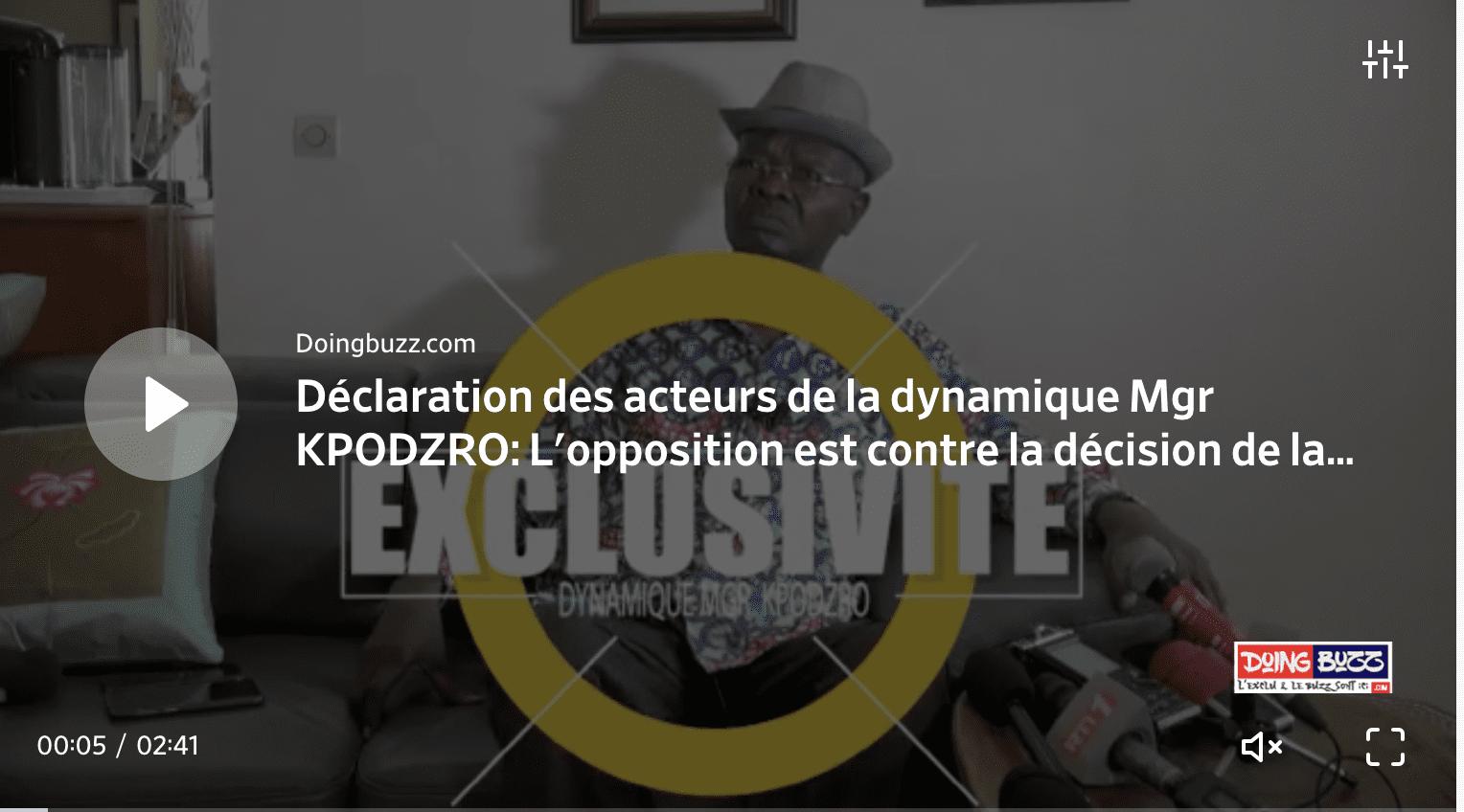 Déclaration des acteurs de la dynamique Mgr KPODZRO: L'opposition est contre la décision de la CENI