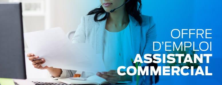 Offre D'emploi Pour Assistants Commercial (H/F)