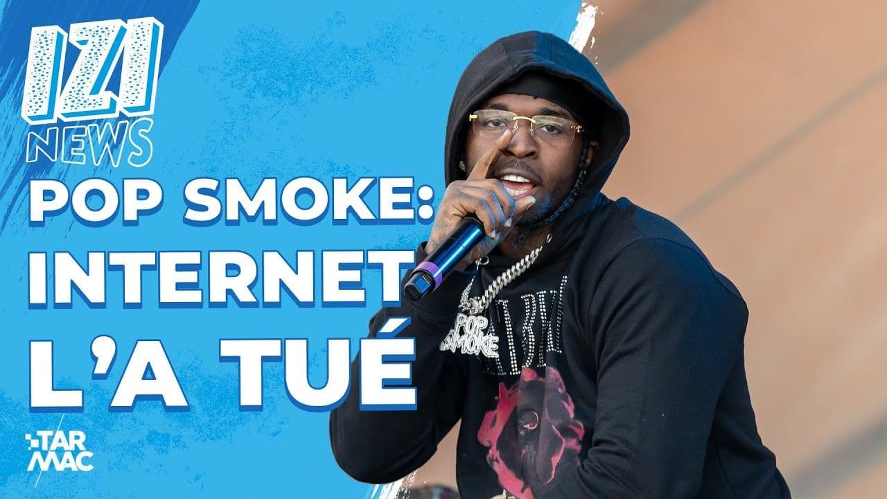 Voici comment internet a» tué» la star Pop Smoke