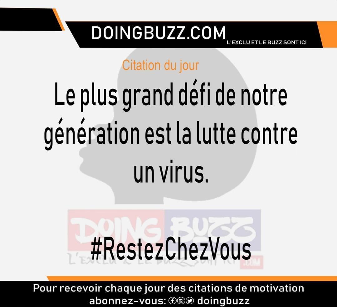 Citation du Jour: Le plus grand défit de notre génération est la lutte contre un virus