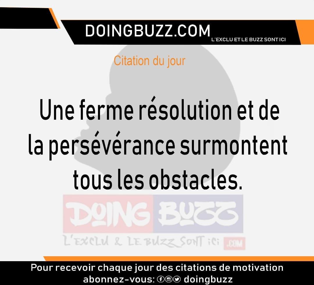 Citation du Jour: Une ferme résolution et de la persévération surmontent tous les obstacles