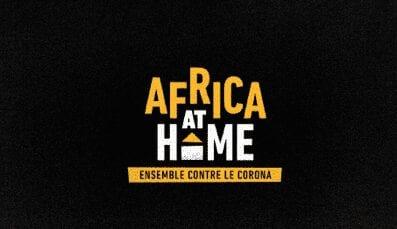 Des grands noms, des grandes voix pour un grand show sans precedent : Africa At Home Ensemble contre le corona