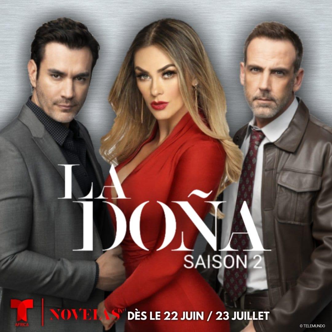 LA DOÑA S2, À RETROUVER DÈS LE 23 JUILLET SUR NOVELAS TV – NOVELAS TV CLUB
