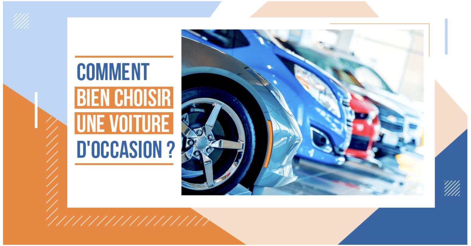 Comment bien acheter une voiture d'occasion ?