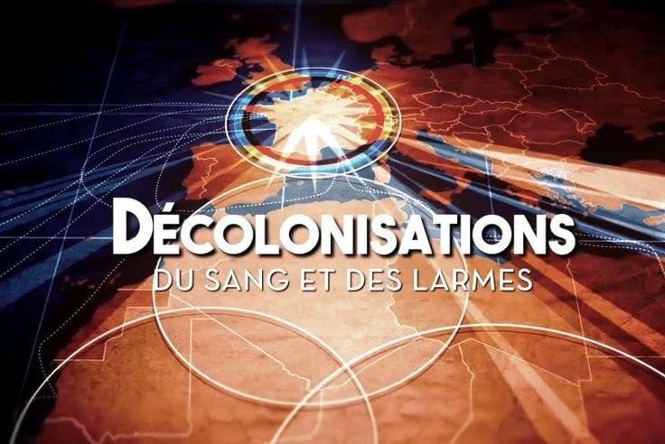 Le documentaire » Décolonisations : du sang et des larmes» suscite l'émoi