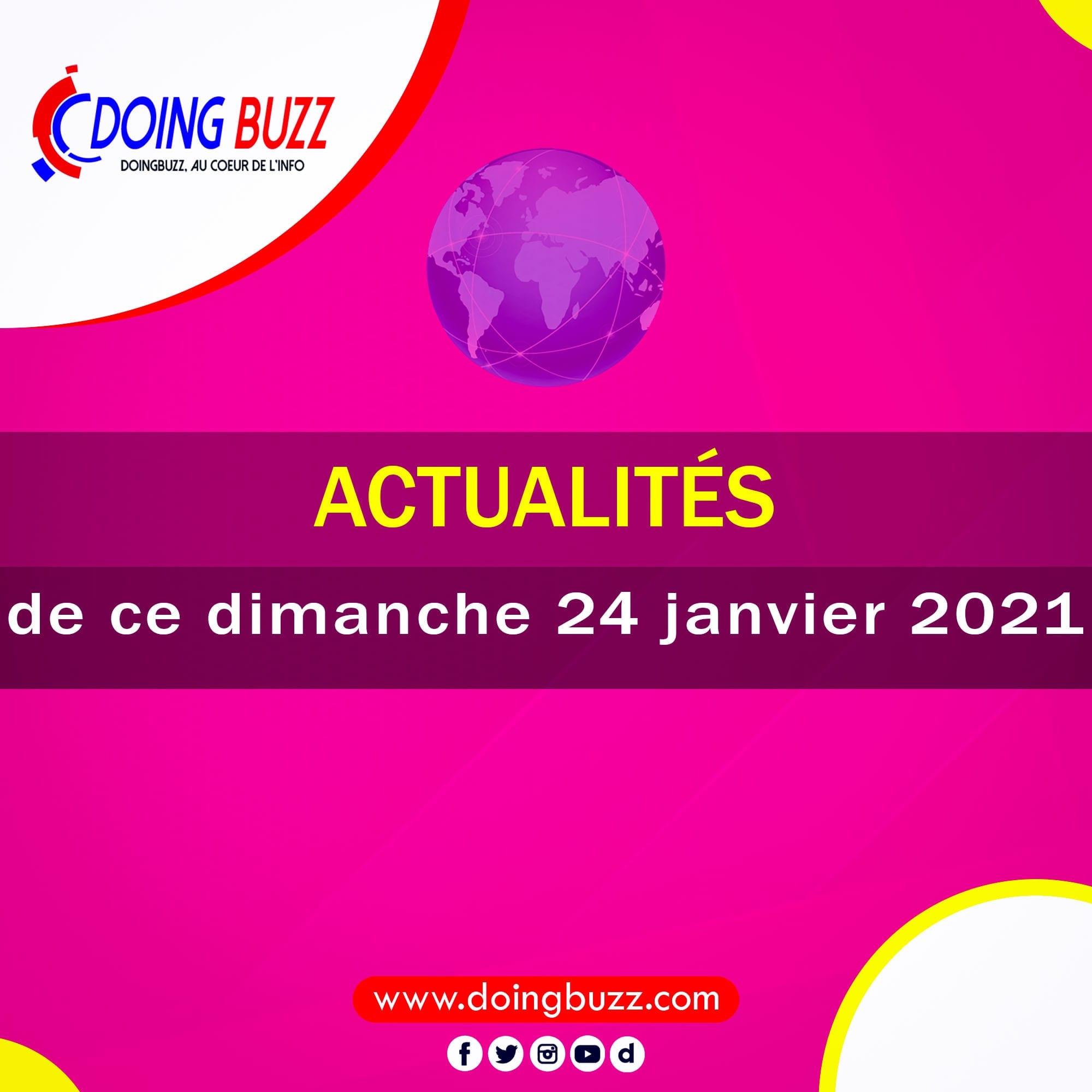 Actualités du jour sur Doingbuzz: Dimanche le 25 Janvier 2021
