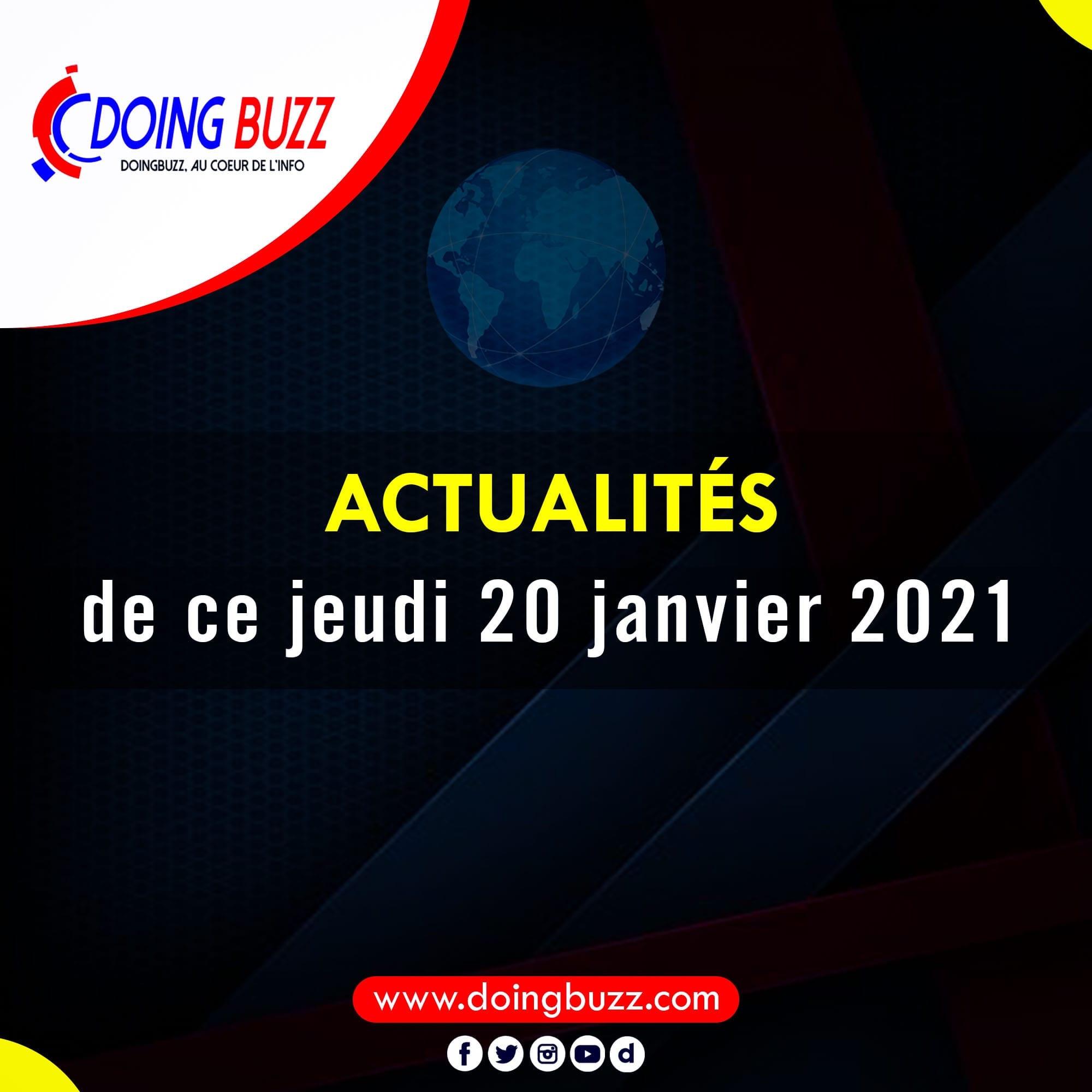 Actualités du jour sur Doingbuzz: Jeudi le 21 Janvier 2021