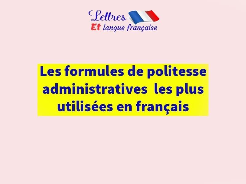 Formule de politesse lettre en francais pour votre lettre de motivation.