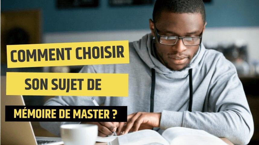 Mémoire de Master : comment choisir un bon sujet de recherche ?