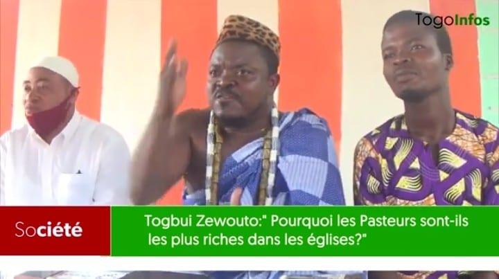 Togbui Zewouto: «pourquoi les pasteurs sont les plus riches dans les églises?»