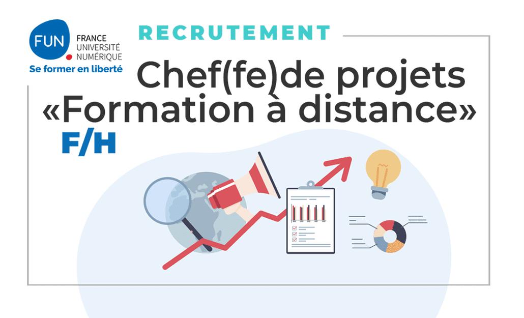 France : FUN-Partenaires recrute un Chef de Projet « Formation à distance » F/H