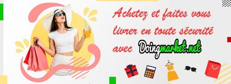 Achetez tout et faites vous livrer au Sénégal avec Doingmarket.net